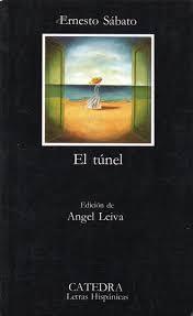 """El túnel"""", de Ernesto Sábato – Mortal y rosa"""